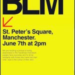 Black Lives Matter demonstration posters via Instagram created by @mcrblm and @manchestermarch