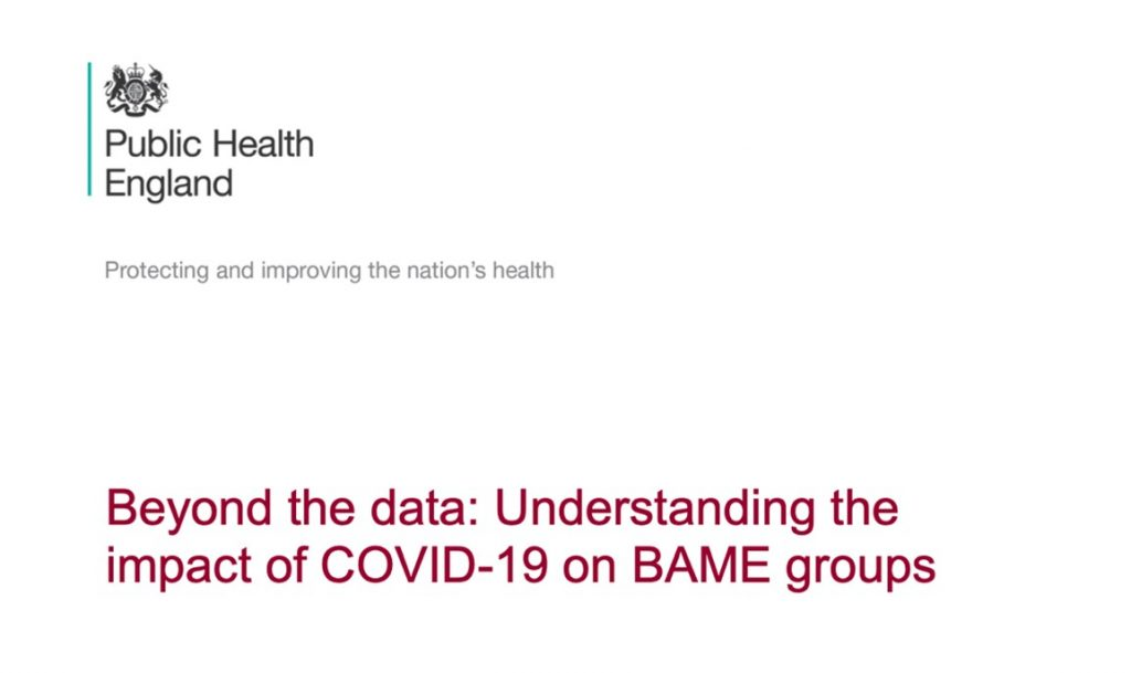 Image of Public Health England's report on 'Understanding the impact of COVID-19 on BAME groups', 2020.